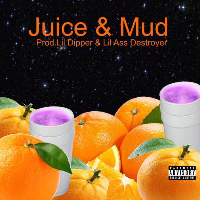 Juice & Mud