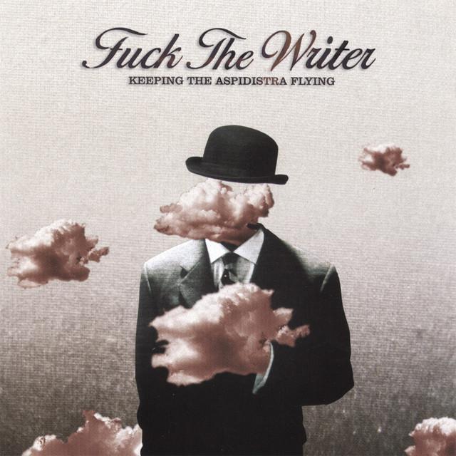 Fuck the Writer