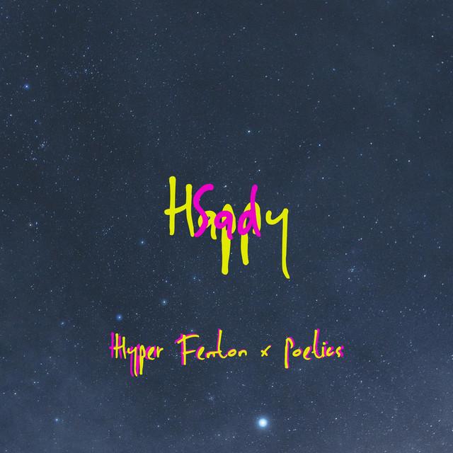 Hyper Fenton, Poetics - Happy Sad