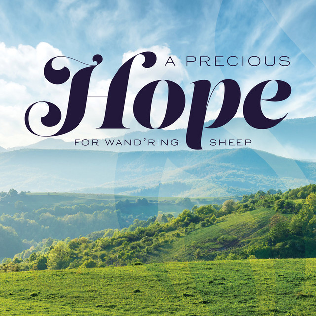 Stored in my Heart - A Precious Hope for Wand'ring Sheep