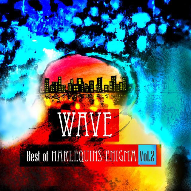 Wave, Vol. 2 (Best Of Harlequins Enigma)
