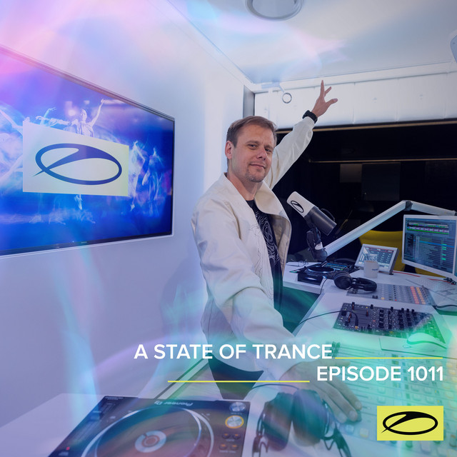 ASOT 1011 - A State Of Trance Episode 1011 (Including A State Of Trance Classics - Mix 022: Robert Nickson)