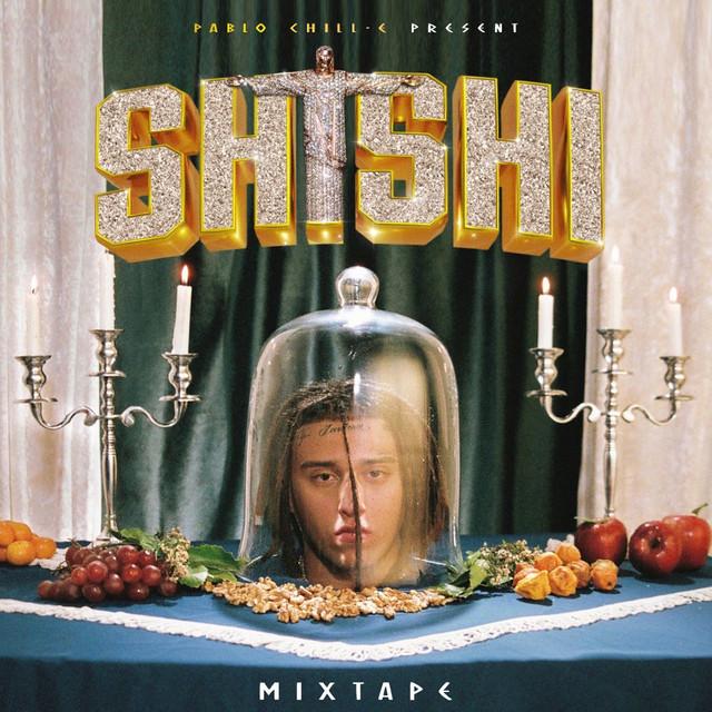 SHISHI Mixtape