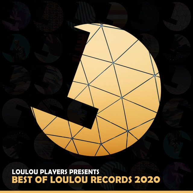 Loulou Players Presents Best of Loulou Records 2020