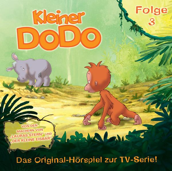 Kleiner Dodo, Folge 3 (Das Original-Hörspiel Zur Tv-Serie) Cover