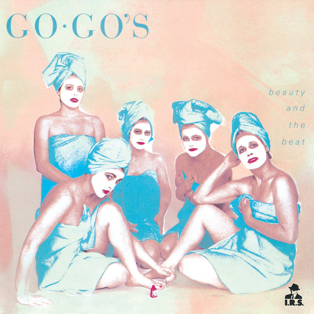The Go-Go's  Beauty And The Beat :Replay