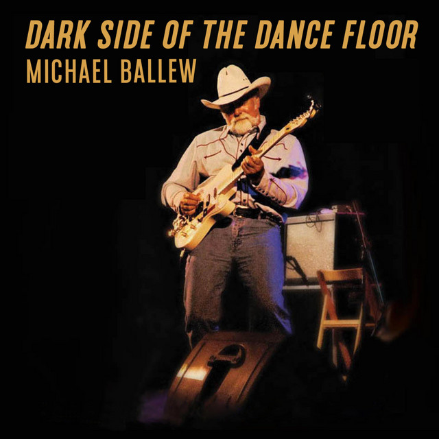 Dark Side of the Dance Floor-Michael Ballew