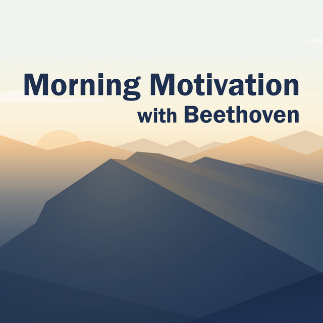 Morning Motivation with Beethoven