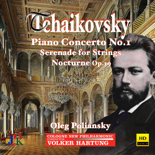 Album cover for Tchaikovsky: Piano Concerto No. 1, Serenade for Strings, & Nocturne in D Minor by Pyotr Ilyich Tchaikovsky, Cologne New Philharmonic Orchestra, Volker Hartung