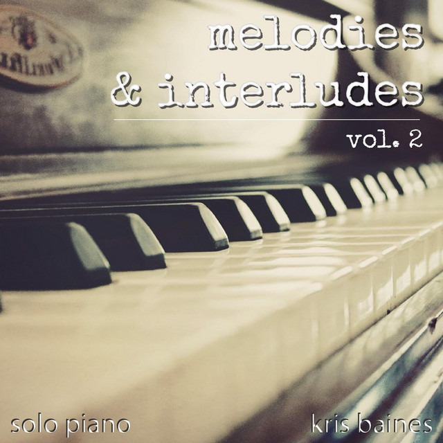 Melodies & Interludes, Vol. 2