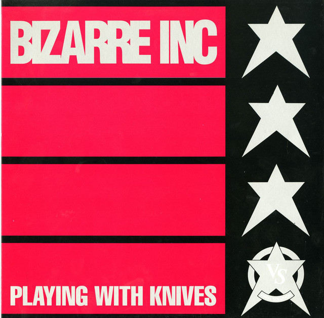 Playing with knives · Bizarre Inc