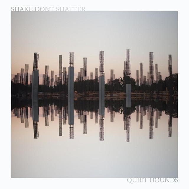 Shake Don't Shatter