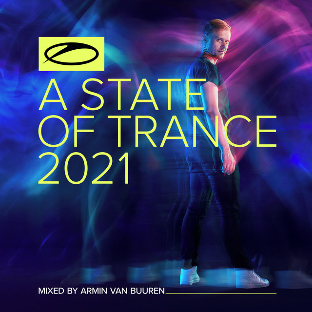 A State Of Trance 2021 (Mixed by Armin van Buuren)