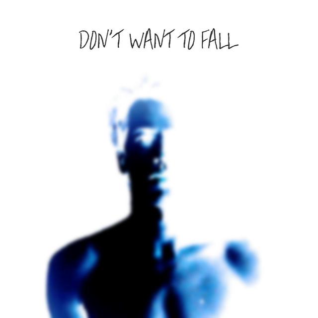 Don't Want to Fall