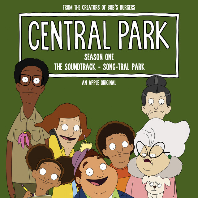 Central Park Season One, The Soundtrack – Song-tral Park (Original Soundtrack)
