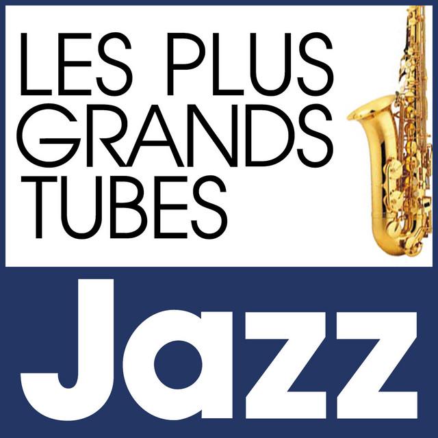 Les Plus Grands Tubes Jazz
