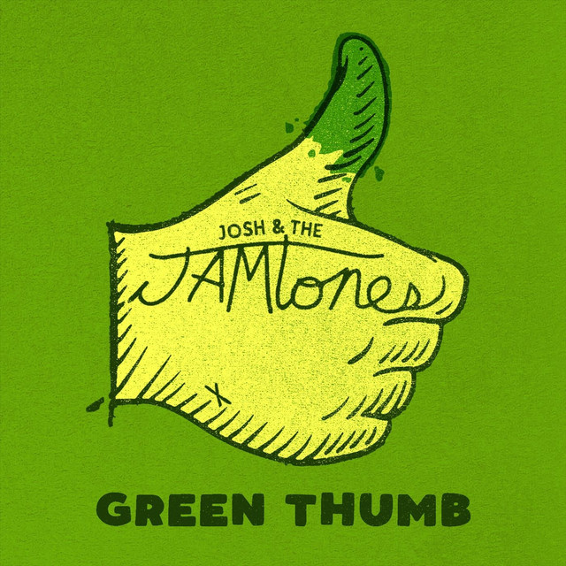 Green Thumb by Josh & the Jamtones