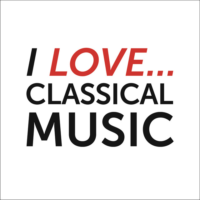 I Love Classical Music