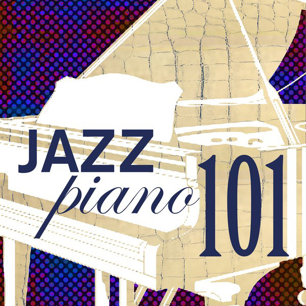 Jazz Piano 101