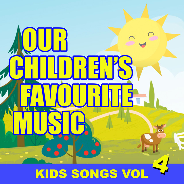 Our Children's Favourite Music - Kids Songs Vol. 4 by Top of the Bus