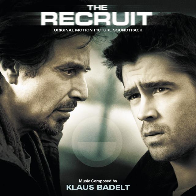 The Recruit (Original Motion Picture Soundtrack) - Official Soundtrack