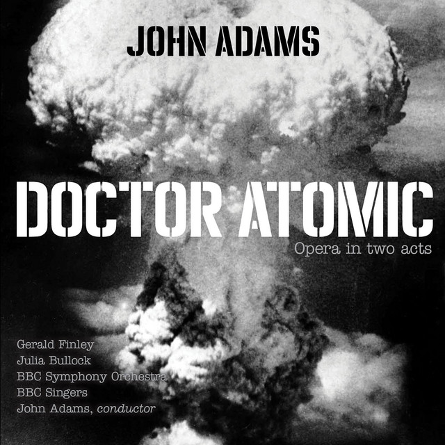 """Doctor Atomic, Act II, Scene 3: Chorus - """"At the sight of this"""""""