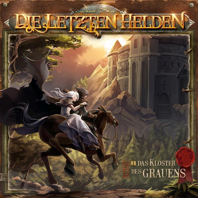 Die Letzten Helden - Wanderer Trilogie 01 Das Kloster des Grauens Cover