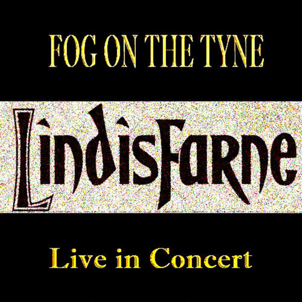 Lindisfarne Live in Concert