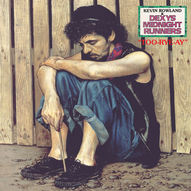 Dexys Midnight Runners  Too Rye Ay :Replay