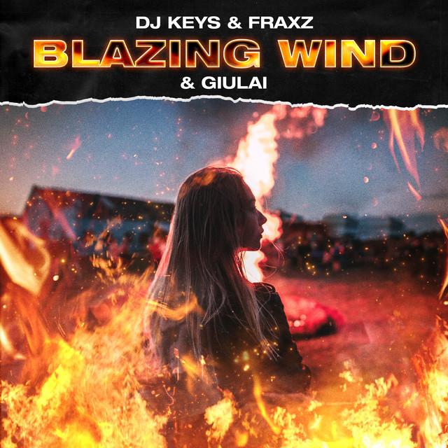 Blazing Wind - Radio Edit