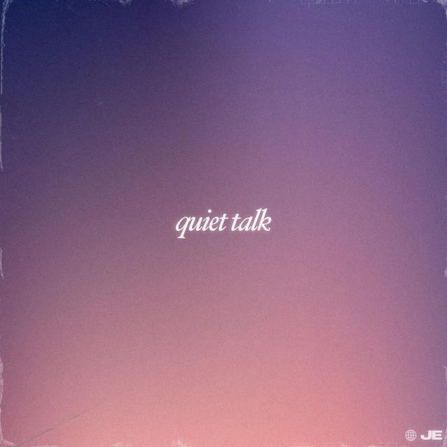 Jillian Edwards - Quiet Talk