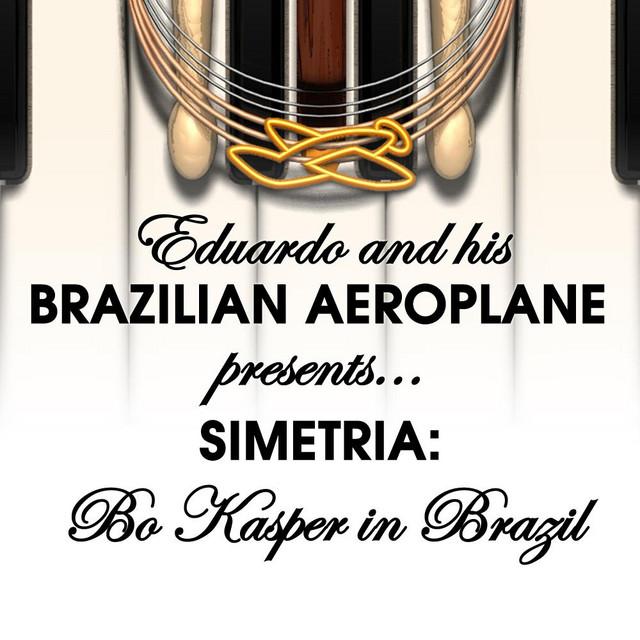 Simetria: Bo Kasper in Brazil