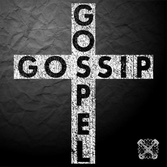 Gossip Gospel