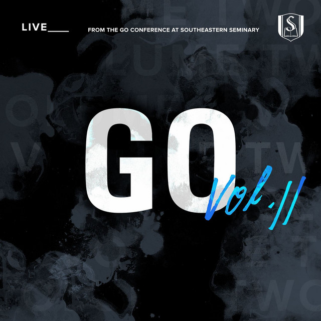 Go, Vol. 2 (Live from the GO Conference at Southeastern Seminary)