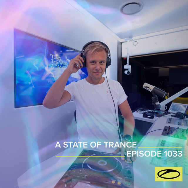 ASOT 1033 - A State Of Trance Episode 1033 (A State Of Trance FOREVER Spotlight: Maor Levi)