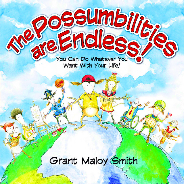 The Possumbilities Are Endless by Grant Maloy Smith