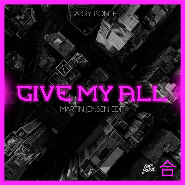 Gabry Ponte - Give my all