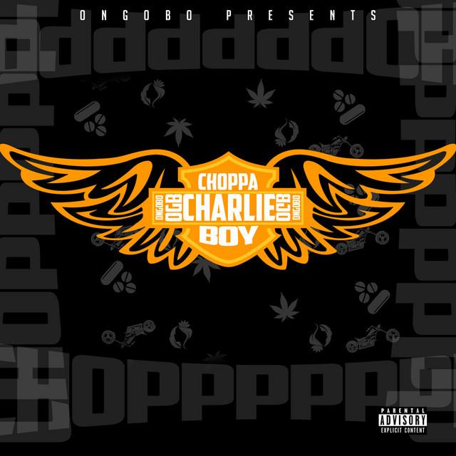 Choppa Boi Charlie