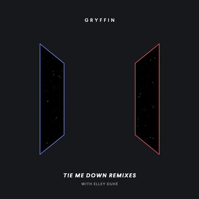 Gryffin & Elley Duhé & Stadiumx - Tie Me Down (feat. Elley Duhé) [Remixes]