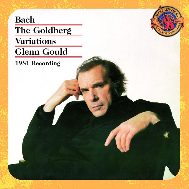 Bach: Goldberg Variations, BWV 988 (1981 Recording) [Expanded Edition]