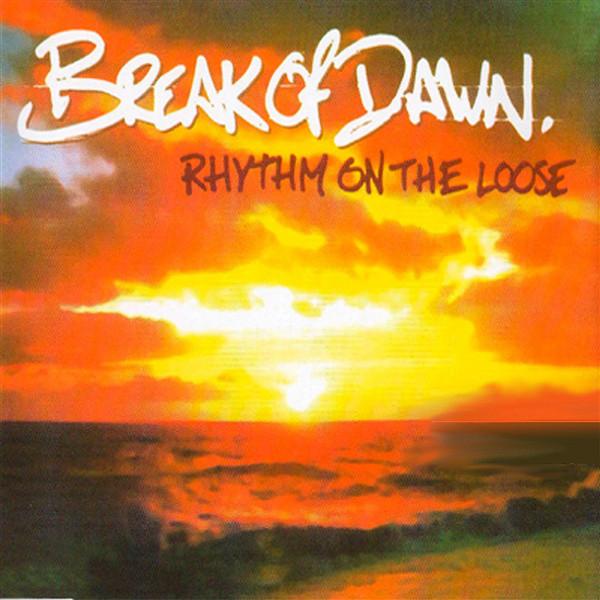 Break of dawn · Rhythm on the Loose