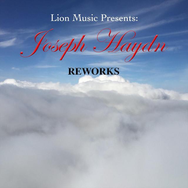 Joseph Haydn - Reworks (Lion Music Presents)