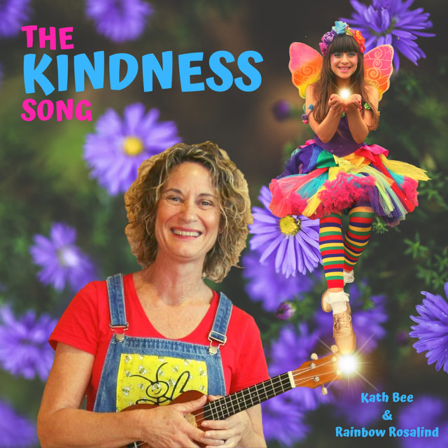 The Kindness Song by Kath Bee