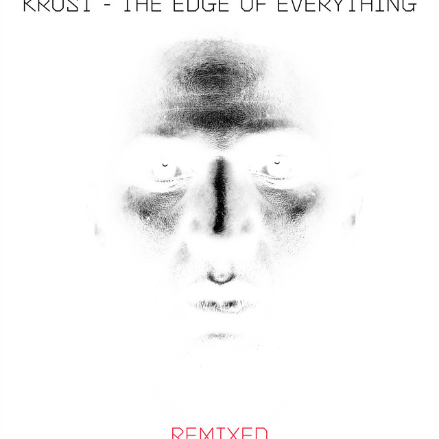 Krust  The Edge Of Everything :Replay