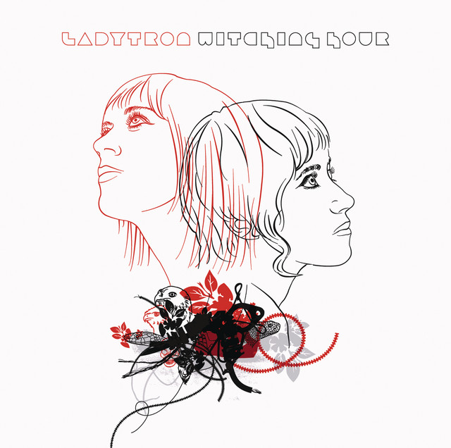 Ladytron  Witching Hour :Replay
