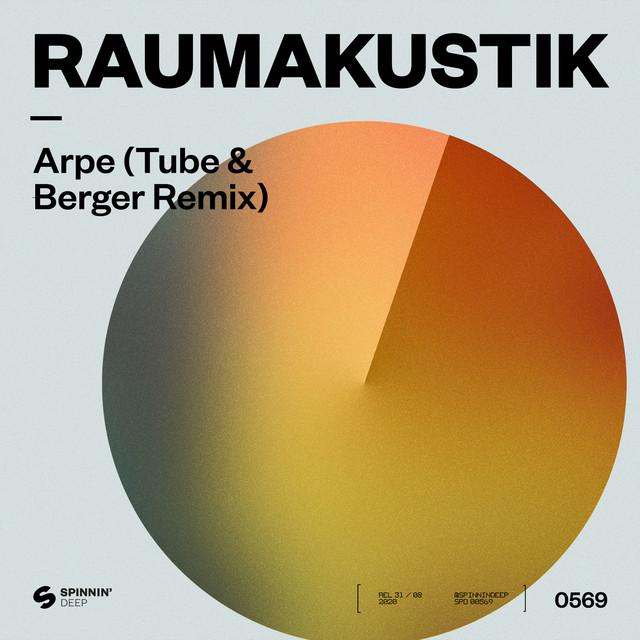 Raumakustik – Arpe (Tube & Berger Remix)