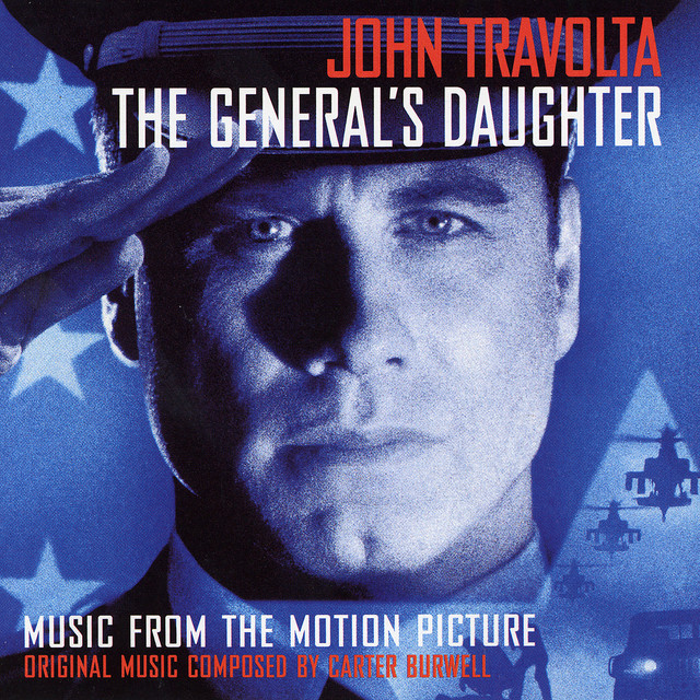 The General's Daughter (Original Motion Picture Soundtrack) - Official Soundtrack