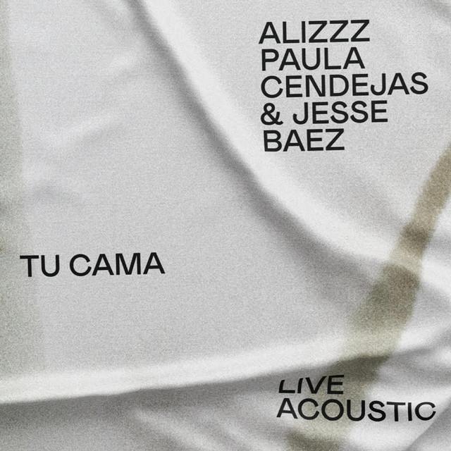 Tu cama (feat. Jesse Baez) [Acoustic]