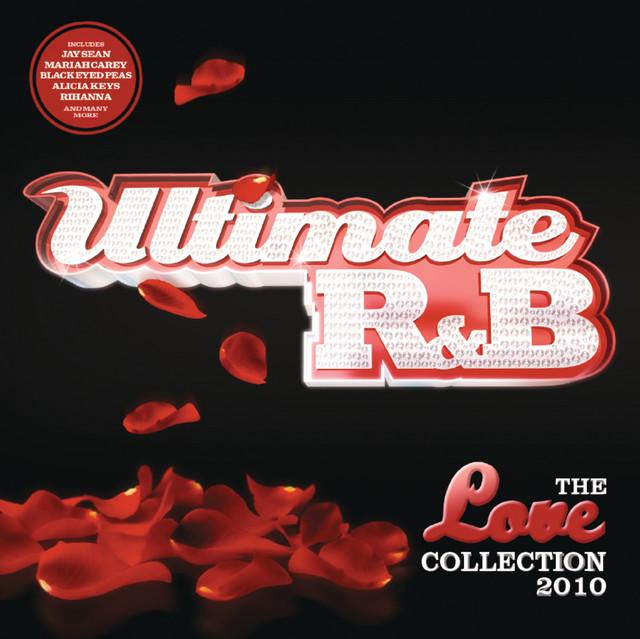 Ultimate R&B Love 2010 (International Version)