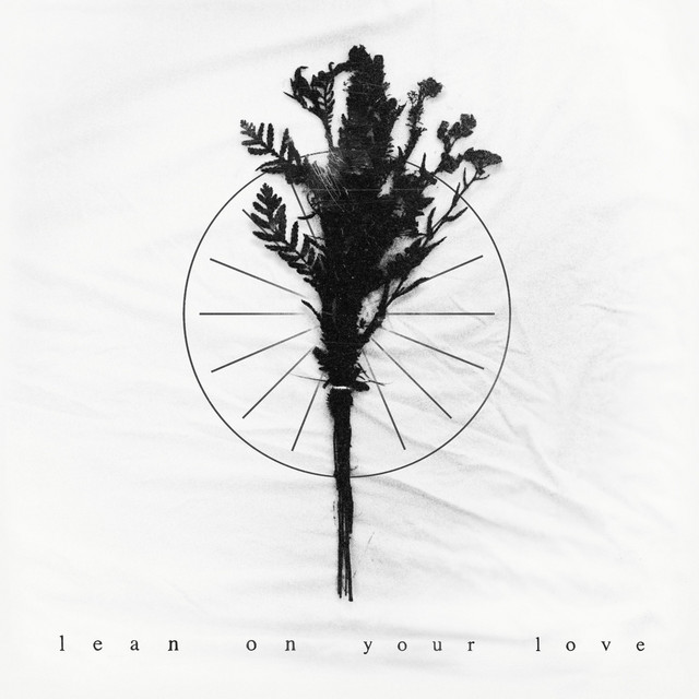 Lean on Your Love Image